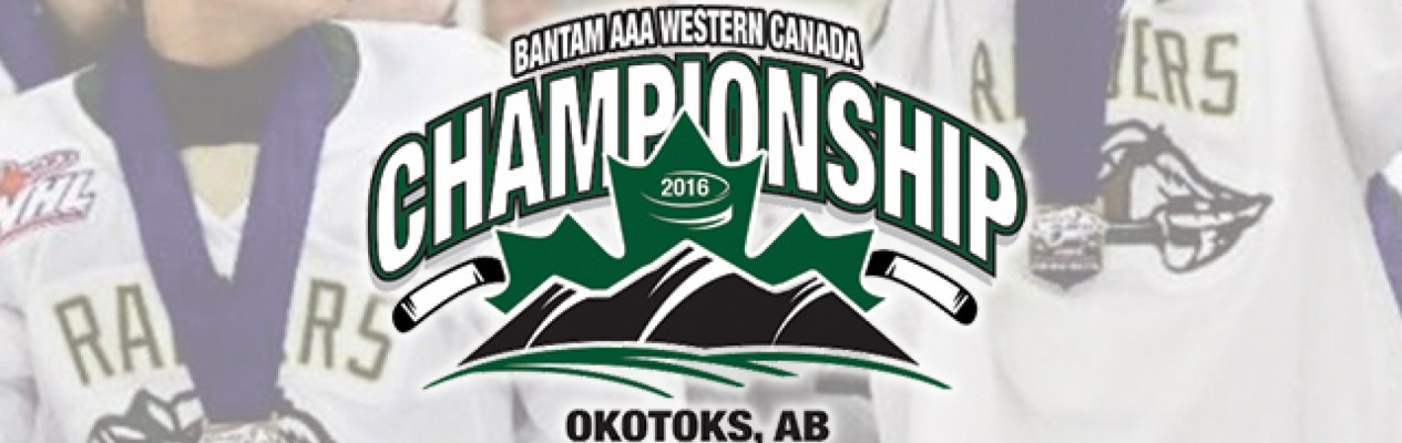 Tickets Now Available For Bantam AAA Western Canada Championship