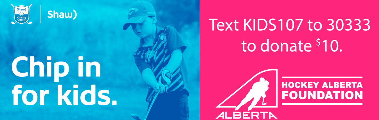 #ChipinforKids and support the Hockey Alberta Foundation