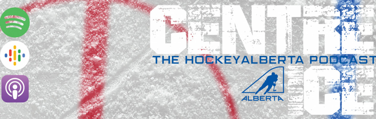 Centre Ice Podcast - Episode Three: For the Love of the Game