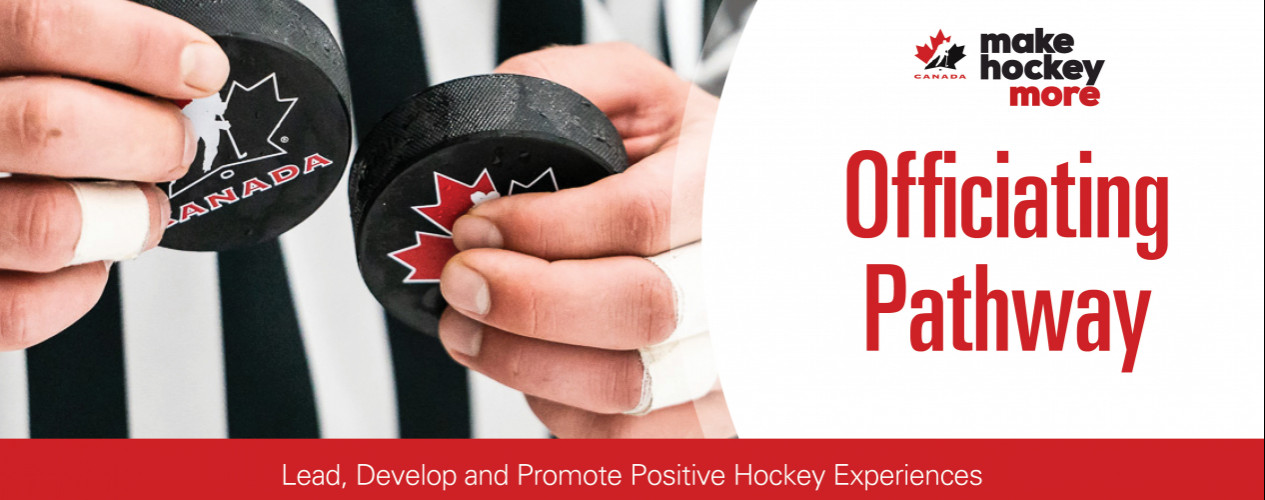 Officiating Pathway - Lead, Develop and Promote Positive Hockey Experiences